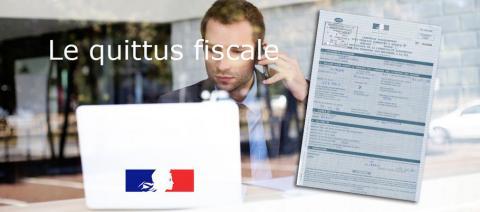 Qu'est-ce que le Quitus fiscal et comment l'obtenir ?